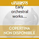 Early orchestral works 1922-1935 cd musicale di A. Copland