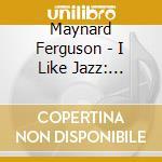 The essence of cd musicale di Maynard Ferguson