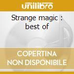Strange magic : best of cd musicale di Electric light orchestra