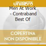 Contraband:best of cd musicale di Men at work