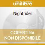 Nightrider cd musicale di Charlie daniel band