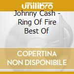 Ring of fire cd musicale di Johnny Cash