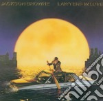 Jackson Browne - Lawyers In Love cd musicale di BROWNE JACKSON