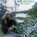 Joni Mitchell - For The Roses cd musicale di Joni Mitchell