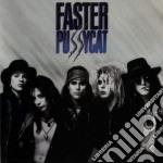 Faster Pussycat - Faster Pussycat cd musicale di FASTER PUSSYCAT