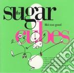 Sugarcubes - Life'S Too Good -17Tr- cd musicale di SUGARCUBES