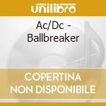 BALLBREAKER cd musicale di AC/DC
