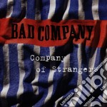 Bad Company - Company Of Strangers cd musicale di BAD COMPANY