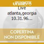Live atlanta,georgia 10.31.96 vol.15 cd musicale
