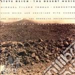 Steve Reich - The Desert Music cd musicale di REICH STEVE
