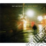 Pat Metheny - One Quiet Night cd musicale di Pat Metheny