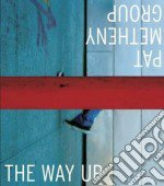 Pat Metheny - The Way Up cd musicale di METHENY PAT GROUP