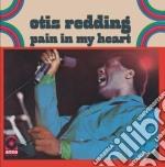 Otis Redding - Pain In My Heart cd musicale di Otis Redding
