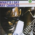 Ray Charles - What I'd Say cd musicale di CHARLES RAY