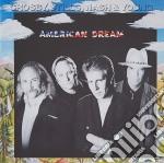 Crosby, Stills, Nash & Young - American Dream cd musicale di CROSBY STILLS NASH & YOUNG
