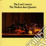 Modern Jazz Quartet - The Last Concert cd musicale di MODERN JAZZ QUARTET