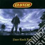 Pure rock fury cd musicale di Clutch