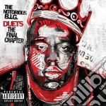 Notorious B.I.G. - Duets: The Final Chapter cd musicale di B.i.g. Notorius