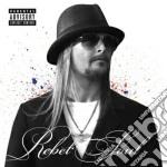 Kid Rock - Rebel Soul cd musicale di Kid Rock