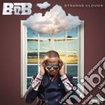 B.o.b. - Strange Clouds cd musicale di B.o.b.