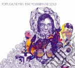 Portugal. The Man - In The Mountain In The Cloud cd musicale di Portugal the man