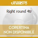 Right round 4tr cd musicale di Rida Flo