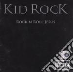 Kid Rock - Rock'n'roll Jesus cd musicale di Rock Kid