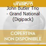 Grand national cd musicale di Butler john trio