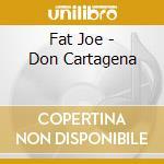 Don cartagena cd musicale di Joe Fat