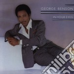 George Benson - In Your Eyes cd musicale di BENSON GEORGE