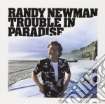 Randy Newman - Trouble In Paradise cd musicale di NEWMAN RANDY