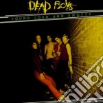 Young loud & snotty cd musicale di Dead boys the