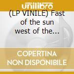 (LP VINILE) Fast of the sun west of the moon lp vinile di A-ha