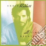 ALL TIME GREATEST HITS cd musicale di RABBITT EDDIE