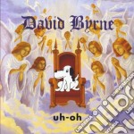 UH-OH cd musicale di BYRNE DAVID