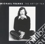 THE ART OF TEA cd musicale di FRANKS MICHAEL