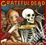 Grateful Dead - Skeletons From The Closet: The Best Of  cd musicale di Dead Greateful