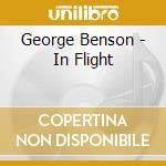 George Benson - In Flight cd musicale di BENSON GEORGE