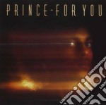 Prince - For You cd musicale di PRINCE