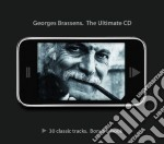Georges Brassens - The Ultimate Cd cd musicale di Georges Brassens