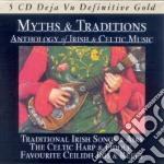 MYTHS & TRADITIONS (BOX 5CD - IRISH & CELTIC MUSIC) cd musicale di ARTISTI VARI