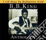 ANTHOLOGY  (BOX 5 CD) cd musicale di B. b. king
