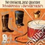 TCHAIKOVSKY'S THE NUTCRACKER cd musicale di CLASSICAL JAZZ QUARTET