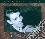 LE DISQUE D'OR cd musicale di Jacques Brel