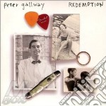 Peter Gallway - Redemption cd musicale di Gallway Peter