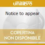 Notice to appear cd musicale di John Mayall