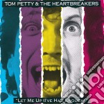 Tom Petty & The Heartbreak - Let Me Up I've Had Enough cd musicale di Tom Petty