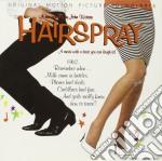 HAIRSPRAY cd musicale di Artisti Vari