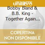 Together again live cd musicale di Bobby Bland