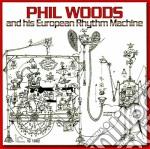 Phil Woods & His European Rhythm - Same cd musicale di Phil woods & his eur